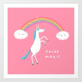 You're Magic Art Print