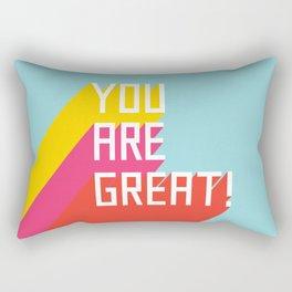 You Are Great! Rectangular Pillow