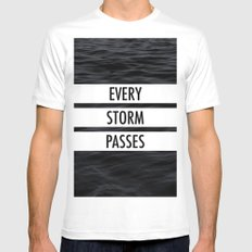 Every storm passes White Mens Fitted Tee MEDIUM