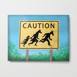 Caution Unicorns Metal Print