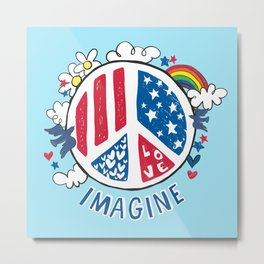 Imagine Love Imagine Peace Metal Print