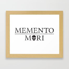 Inspirational Latin Phrase: Memento Mori (Remember You Will Die) with Human Skull Framed Art Print