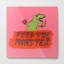 Feed the Monster (Pink) Metal Print