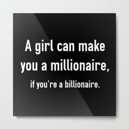 Millionaire Metal Print