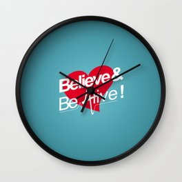 Believe & Be Alive! -V1Blue- Wall Clock