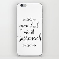 outlander iPhone & iPod Skins featuring You Had Me at Sassenach by Nicki Traikos