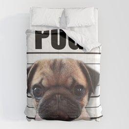 good pugs gone bad Comforters