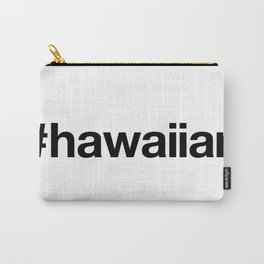 HAWAIIAN Carry-All Pouch