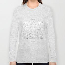 Take Chances Long Sleeve T-shirt