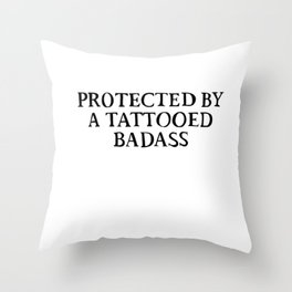 Protected by a tattooed BA Throw Pillow