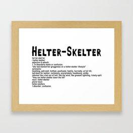 Helter Skelter (black on white) Framed Art Print
