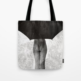 It Can not Rain Tote Bag