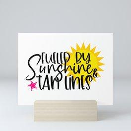 Fueled by sunshine & tan lines Mini Art Print