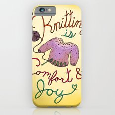 Knitting is Comfort and Joy iPhone 6s Slim Case