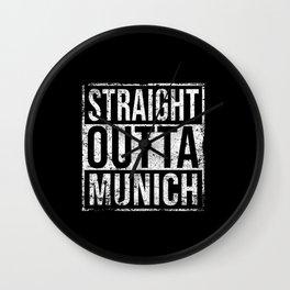 Straight Outta Munich Wall Clock
