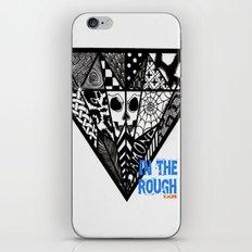 Diamond In The Rough iPhone & iPod Skin