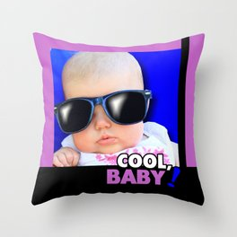 Cool Baby! Throw Pillow
