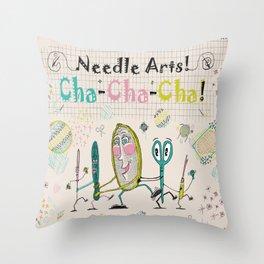 Needle Arts! Cha-Cha-Cha! Throw Pillow