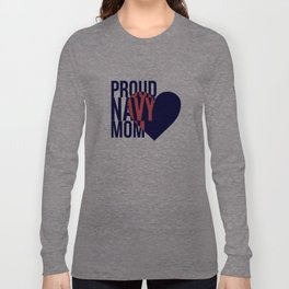 Proud Navy Mom Long Sleeve T-shirt