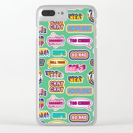 Pattern #4: YOLO, Slay!, Hell Yeah!, Yas Kween, etc. Clear iPhone Case