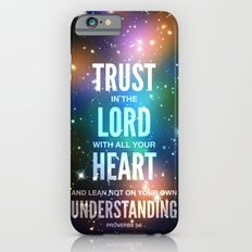 Trust in the Lord. Proverbs 3:5 Slim Case iPhone 6s