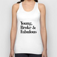 coachella Tank Tops featuring Young, Broke & Fabulous by RexLambo