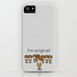 I'm Original iPhone Case