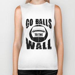 go balls to the wall go limit hustle Biker Tank