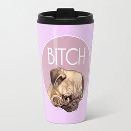 Bitch Travel Mug