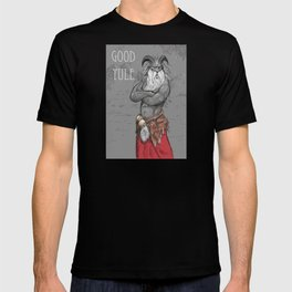 Good Yule! T-shirt