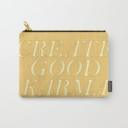 Create good karma - lovely positive humour lettering Carry-All Pouch