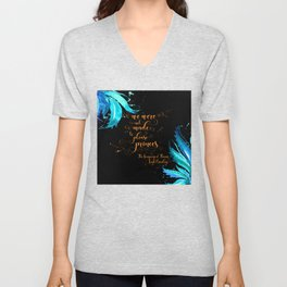 We were not made to please princes. The Language of Thorns Unisex V-Neck