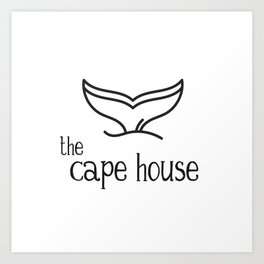 The Cape House - A Whale Tail Art Print