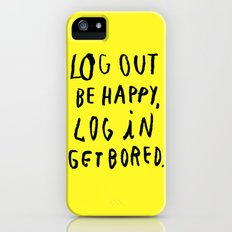 LOG OUT iPhone (5, 5s) Slim Case