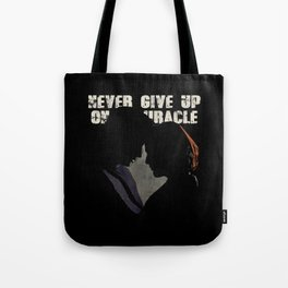 The X-Files - Never Give Up On A Miracle Tote Bag