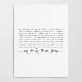 MAY YOU STAY FOREVER YOUNG by Dear Lily Mae Poster