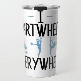Gymnastics Cartwheel Everywhere Gymnasts Travel Mug