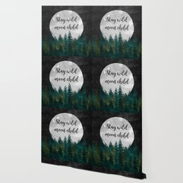 Stay Wild Moon Child Wallpaper