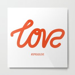 Love typography from The Love Series Metal Print