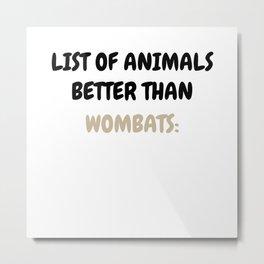 Wombat Australian Australia Vacation Holiday Metal Print