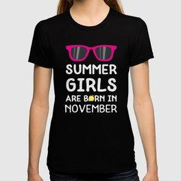 Summer Girls in NOVEMBER T-Shirt Dz4xt T-shirt