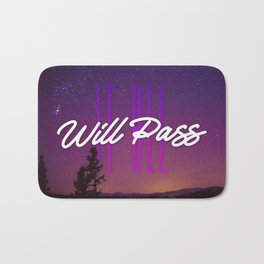 It All Will Pass - Typography Positive Quote Bath Mat