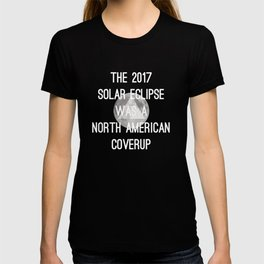 Solar Eclipse Commemorative Conspiracy T-shirt