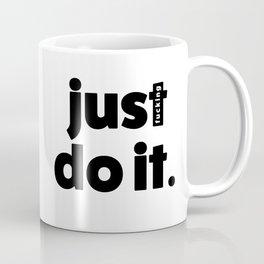 just effing do it 01 Coffee Mug