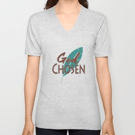 """Great Tee typography design saying """"Chosen"""" and showing your the chosen one! Chosen, God chosen Unisex V-Neck"""