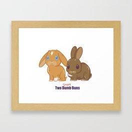 Two Dumb (Smart) Buns Framed Art Print