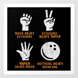 Nothing Beats Bowling Art Print