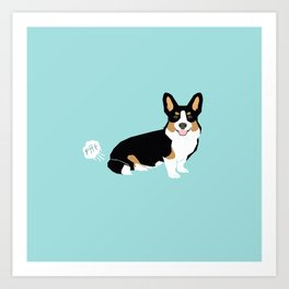 Corgi funny fart dog pure breed gifts dog lovers tricolored corgis Art Print