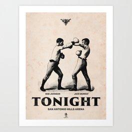 Tonight! Art Print