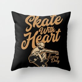 Skate With Heart Funny Skateboarding Throw Pillow